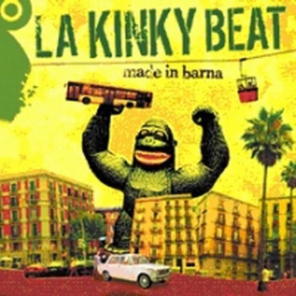"LA KINKY BEAT - ""MADE IN BARNA"""