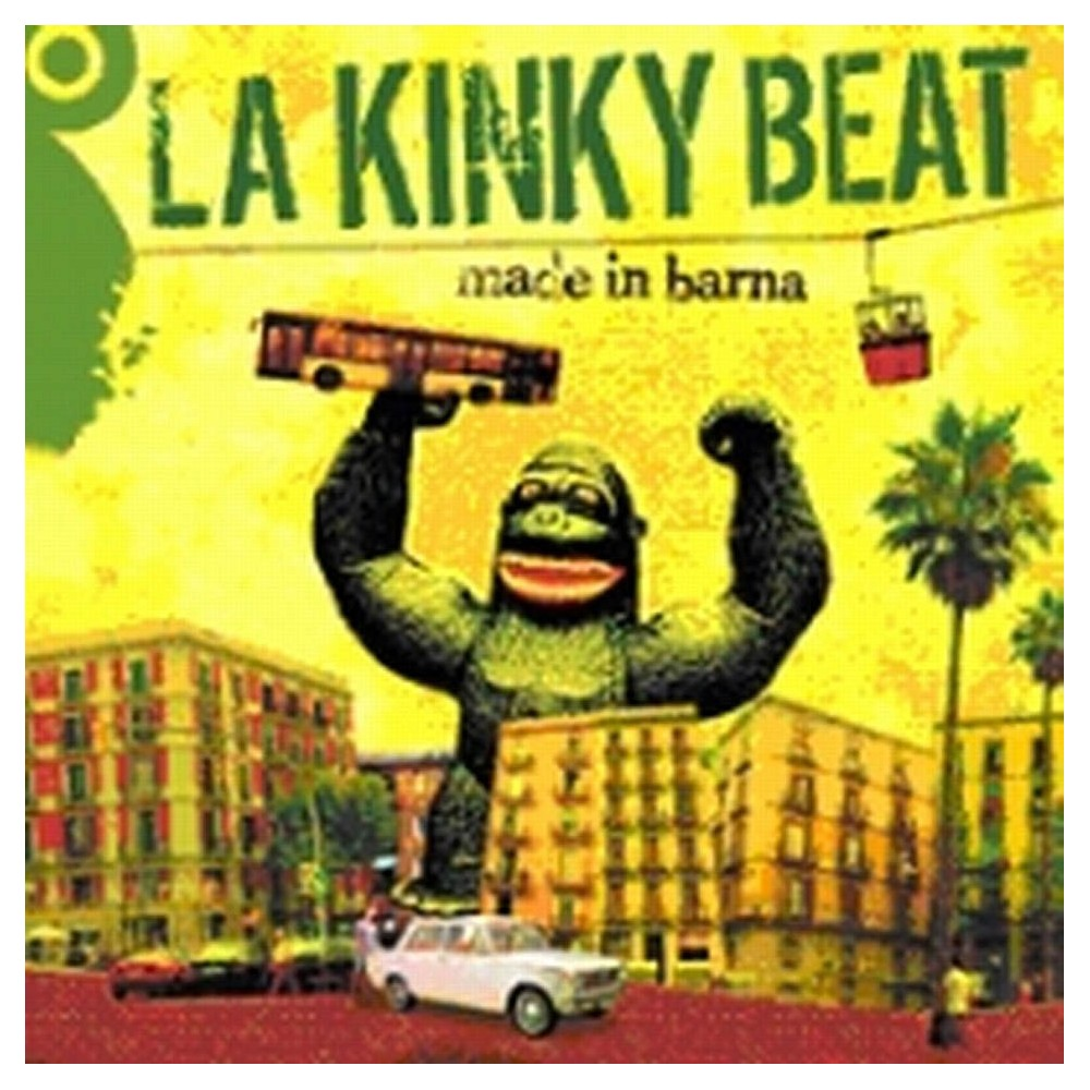 "LA KINKY BEAT - ""MADE IN BARNA"""