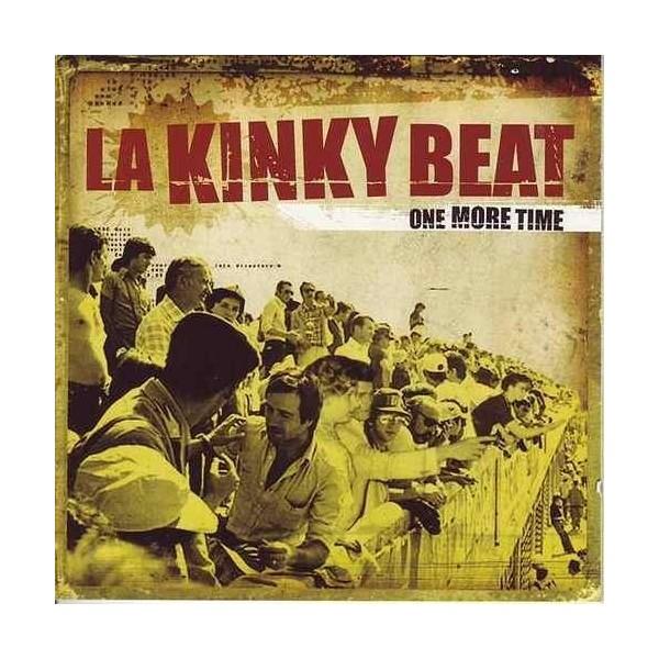 """LA KINKY BEAT - """"ONE MORE TIME"""""""