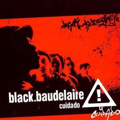 """BLACK BAUDELAIRE - """"CUIDADO"""""""