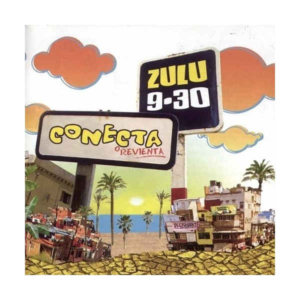 "ZULU 9:30 - ""CONECTA O REVIENTA"