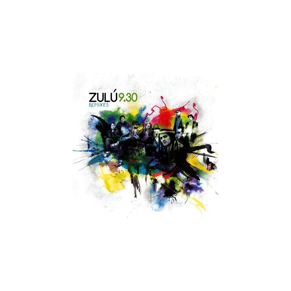 """ZULU 9.30 - """"REMIXES"""""""