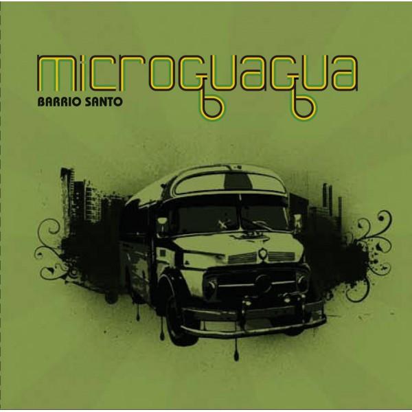 "MICROGUAGUA - ""BARRIO SANTO"""