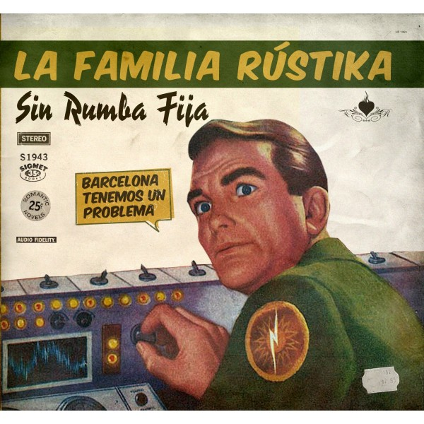 """LA FAMILIA RUSTIKA - """"SIN RUMBA FIJA"""""""