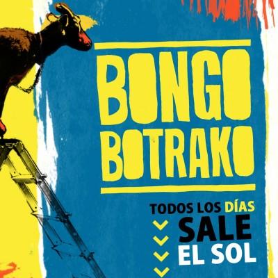 """BONGO BOTRAKO - """"TODOS LOS DÍAS SALE EL SOL"""""""