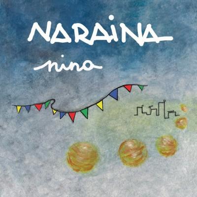"""NARAINA - """"NINA"""""""