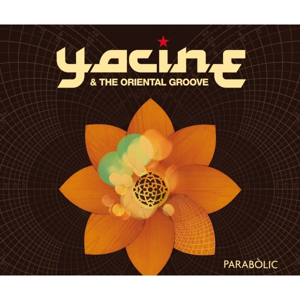 "YACINE & the O. G. - ""PARABÓLIC"""