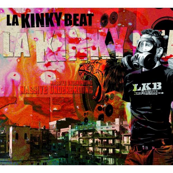 """LA KINKY BEAT - """"MASSIVE UNDERGROUND"""""""