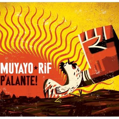 """MUYAYO RIF - """"PALANTE"""""""