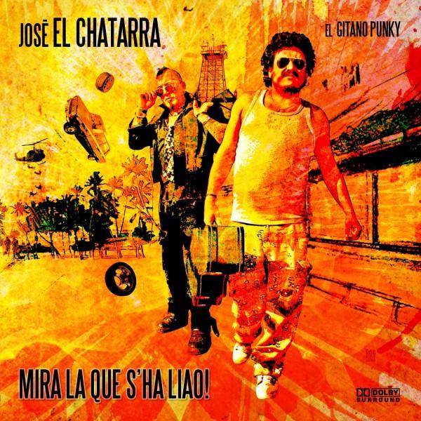 """JOSÉ EL CHATARRA - """"MIRA LA QUE S'HA LIAO"""""""