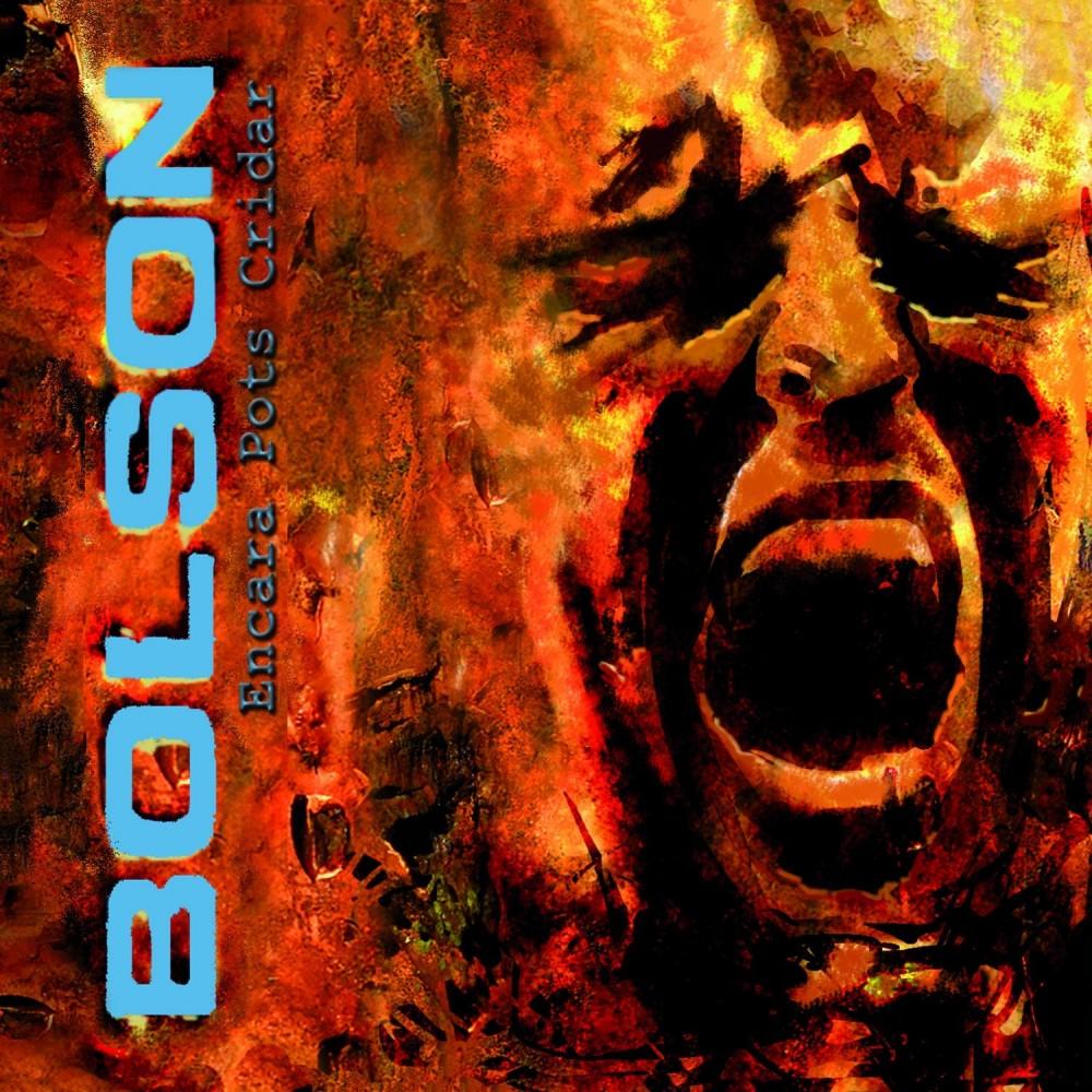 "BOLSON - ""ENCARA POTS CRIDAR"""