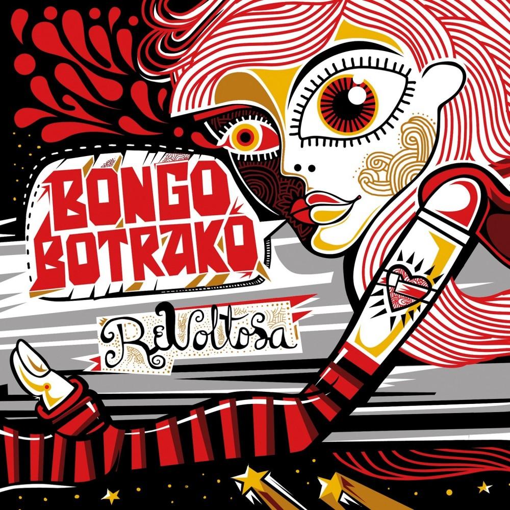 """BONGO BOTRAKO - """"REVOLTOSA"""""""