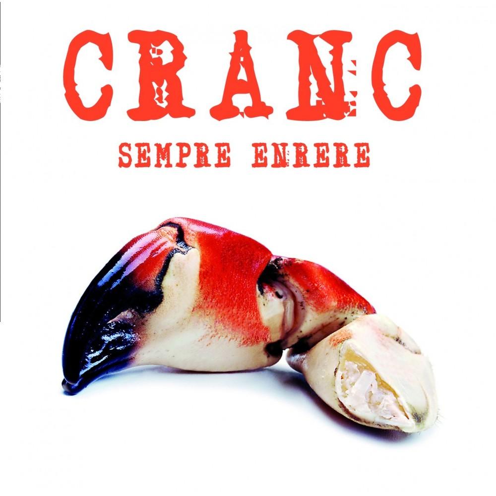 """CRANC - """"SEMPRE ENRRERA"""""""