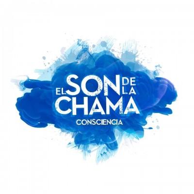 """EL SON DE LA CHAMA - """"CONSCIENCIA"""""""