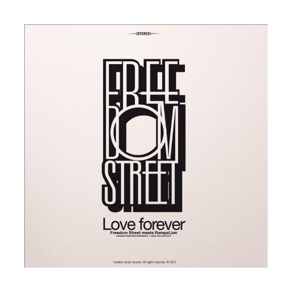 """FREEDOM STREET - """"LOVE FOREVER"""""""