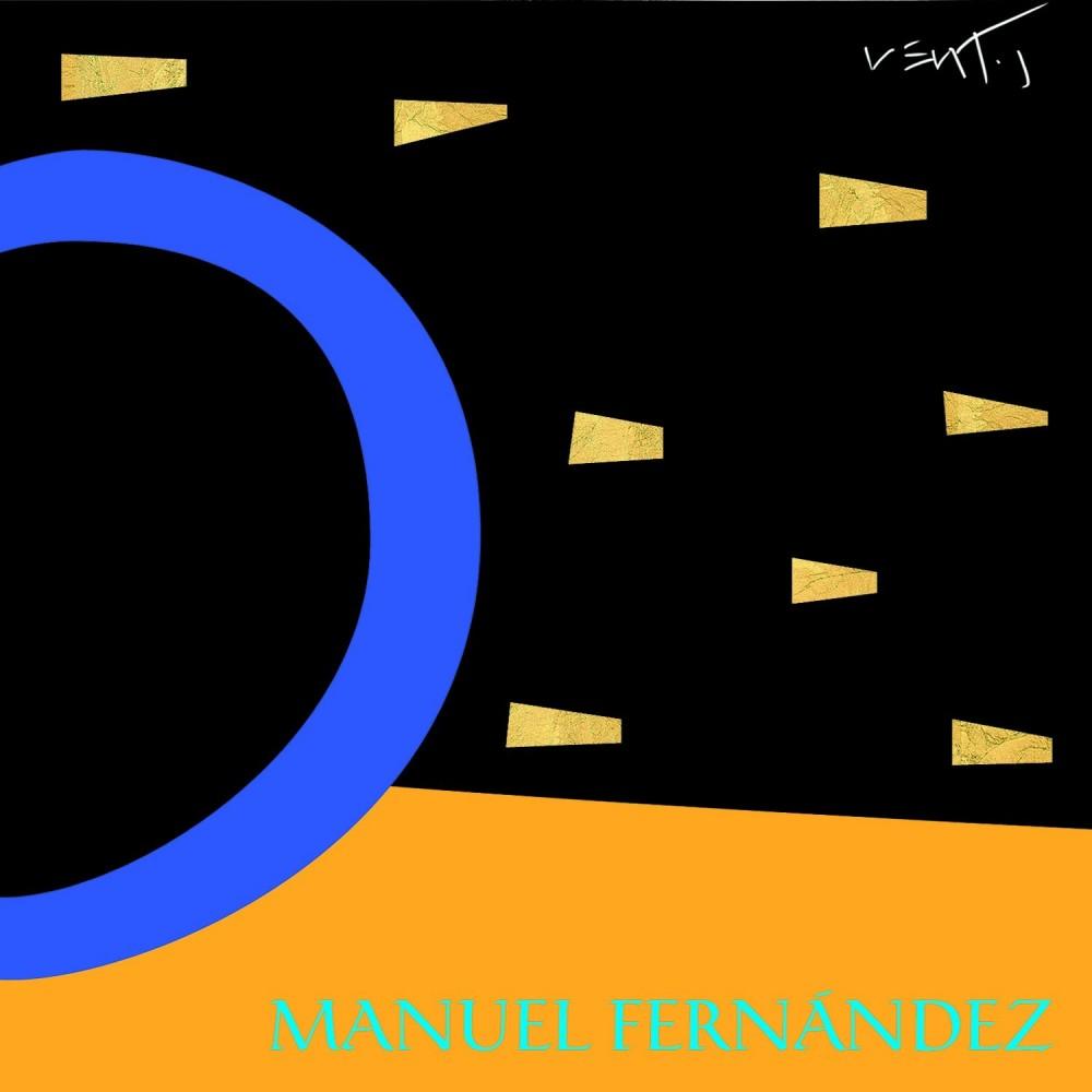 "MANUEL FERNÁNDEZ - ""POR ARTE DE MÁGIA"""