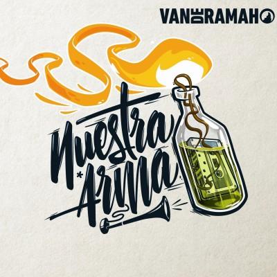 """VAN DE RAMAH - """" NUESTRA ARMA"""""""