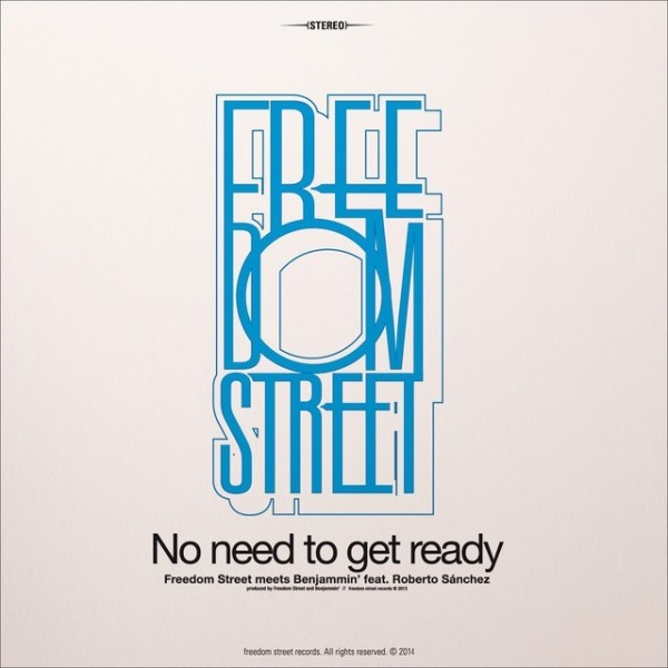 FREEDOM STREET - No Need To Get Ready