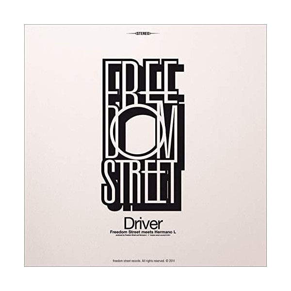 "FREEDOM STREET - ""DRIVER"""