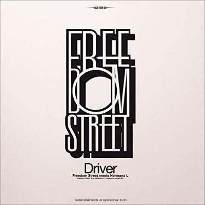 "FREEDOM STREET - ""DRIVER"""