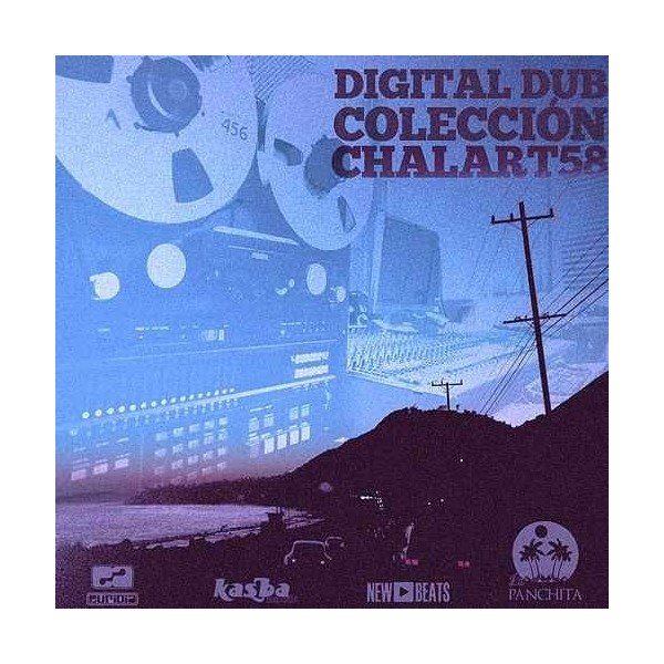 CHALART58 - DIGITAL DUB COLECTION