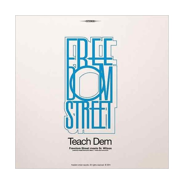 FREEDOM STREET - Teach Dem