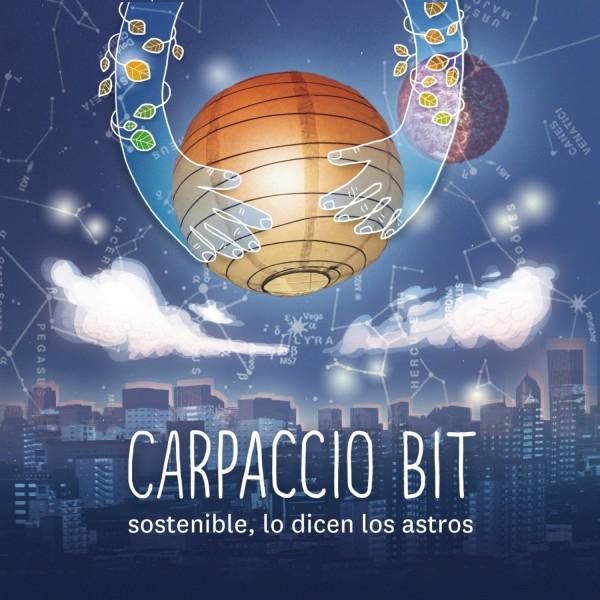 """CARPACCIO - """"SOSTENIBLE LO DICEN LOS ASTROS"""""""