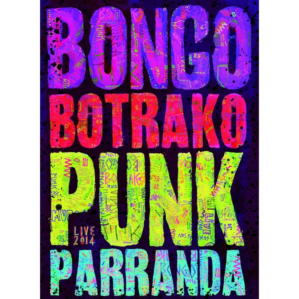 """BONGO BOTRAKO - """"PUNK PARRANDA"""""""