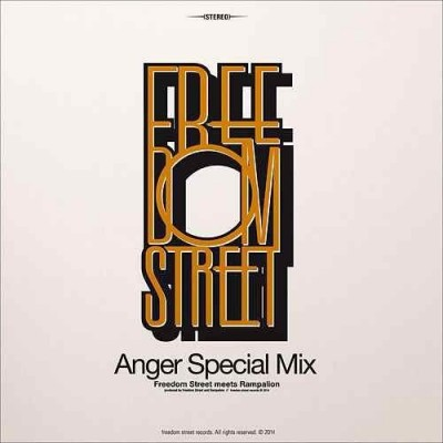 FREEDOM STREET - Anger Special Mix