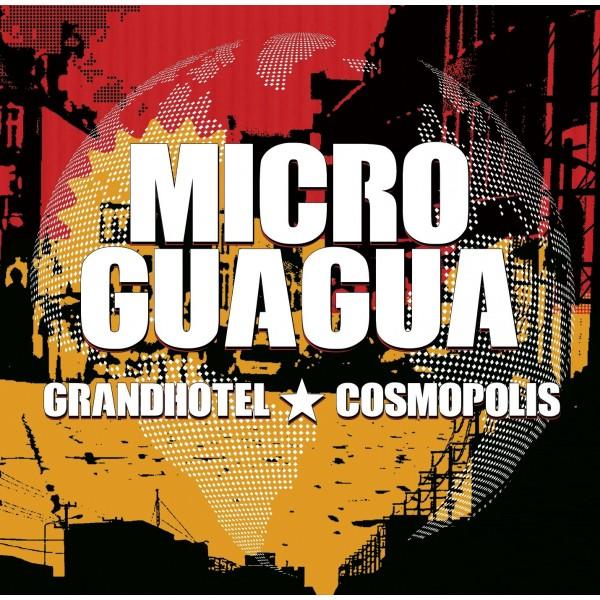 MICROGUAGUA - Grandhotel Cosmopolis