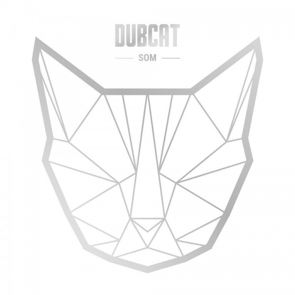 "DUBCAT - ""SOM"""