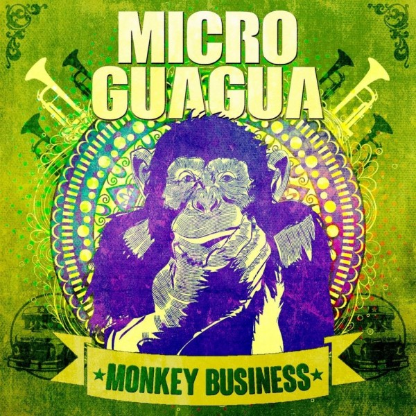 MICROGUAGUA - Monkey Business