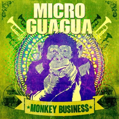 MICROGUAGUA - Monkey Business