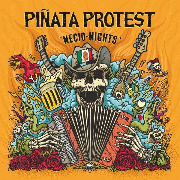 PIÑATA PROTEST - Necio nights
