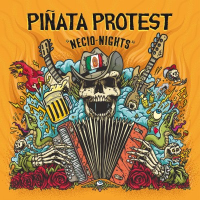 PIÑATA PROTEST - Necio nights
