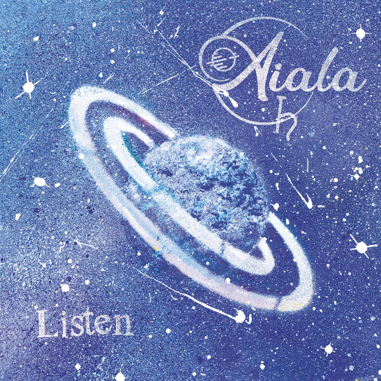 """Tercer single Aiala """"Listen"""""""